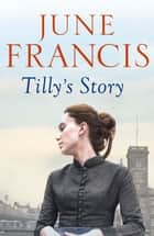 Tilly's Story ebook by