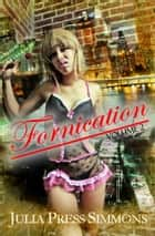 Fornication Volume Two ebook by Julia Press Simmons