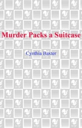 Murder Packs a Suitcase ebook by Cynthia Baxter