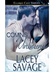 Coming Unbound ebook by Lacey Savage