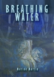 BREATHING WATER ebook by Marina Martin