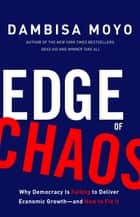 Edge of Chaos ebook by Dambisa Moyo