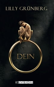 Dein ebook by Lilly Grünberg
