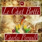 Le Chat botté audiobook by Charles Perrault
