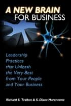 The New Brain for Business ebook by Diane Marentette