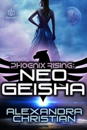 NeoGeisha ebook by Alexandra Christian