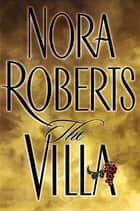 The Villa ebook by Nora Roberts