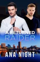 A Returned Raider ebook by Ana Night