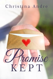 Promise Kept ebook by Christina Andre