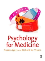 Psychology for Medicine ebook by Dr Susan Ayers,Richard de Visser