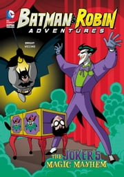 The Joker's Magic Mayhem ebook by J.E. Bright,Luciano Vecchio