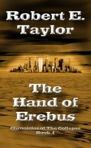 The Hand of Erebus ebook by Robert E. Taylor