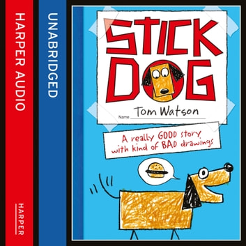 Stick Dog audiobook by Tom Watson