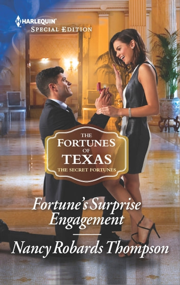 Fortune's Surprise Engagement ebook by Nancy Robards Thompson