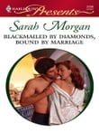 Blackmailed by Diamonds, Bound by Marriage