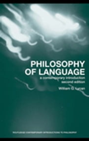 Philosophy of Language - A Contemporary Introduction ebook by William G. Lycan