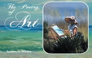 The Poetry of Art ebook by Lynette A. Miesen