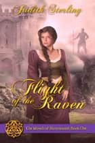 Flight of the Raven ebook by Judith  Sterling