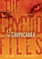 #2 The Chupacabra ebook by Jean Flitcroft