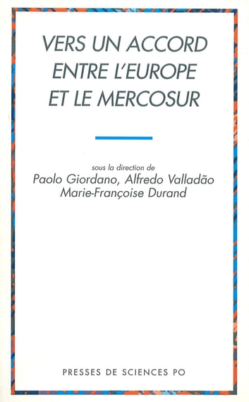 Vers un accord entre l'Europe et le Mercosur ebook by Paolo Giordano,Marie-Françoise Durand