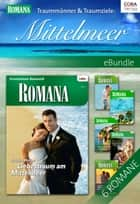 Traummänner & Traumziele: Mittelmeer - eBundle ebook by REBECCA WINTERS, SABRINA PHILIPS, RAYE MORGAN,...