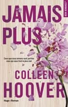 Jamais plus eBook par Colleen Hoover, Pauline Vidal