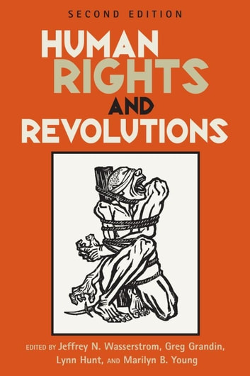 Human Rights and Revolutions ebook by