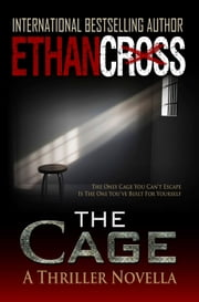 The Cage ebook by Ethan Cross