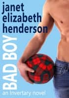 Bad Boy - Scottish Highlands, #5 ebook by janet elizabeth henderson