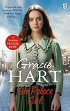 Gin Palace Girl ebook by Gracie Hart