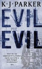 Evil For Evil - The Engineer Trilogy: Book Two ebook by