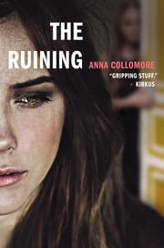 The Ruining ebook by Anna Collomore