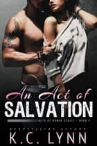 An Act of Salvation ebook by