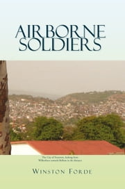 Airborne Soldiers ebook by Winston Forde