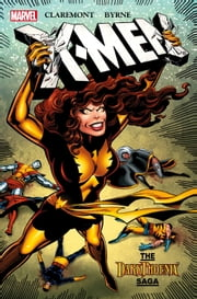 X-Men - Dark Phoenix Saga ebook by Chris Claremont,Jo Duffy,John Byrne