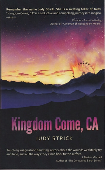Kingdom Come, CA ebook by Judy Strick