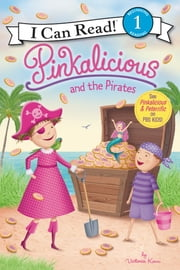 Pinkalicious and the Pirates ebook by Victoria Kann, Victoria Kann