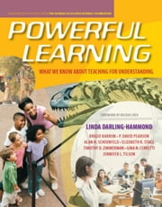 Powerful Learning - What We Know About Teaching for Understanding ebook by Linda Darling-Hammond, Brigid Barron, P. David Pearson,...