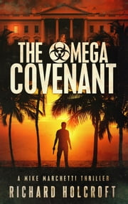 The Omega Covenant ebook by Richard Holcroft