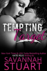 Tempting Target ebook by Katie Reus,Savannah Stuart