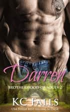 Darren - Brotherhood of Souls, #2 ebook by K.C. Falls