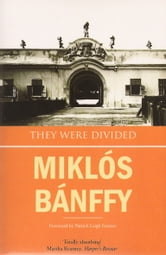 They Were Divided ebook by Miklos Banffy