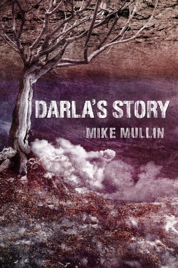 Darla's Story ebook by Mike Mullin