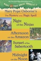 Magic Tree House: Books 5-8 Ebook Collection: Mystery of the Magic Spells ebook by Mary Pope Osborne,Sal Murdocca