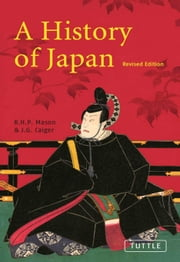 A History of Japan - Revised Edition ebook by Richard Mason,John Caiger