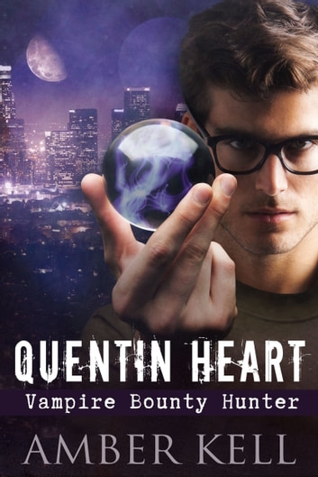 Quentin heart vampire bounty hunter ebook by amber kell quentin heart vampire bounty hunter ebook by amber kell fandeluxe Epub