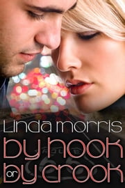 By Hook or By Crook ebook by Linda Morris