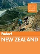 Fodor's New Zealand ebook by Fodor's Travel Guides