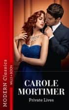 Private Lives ebook by Carole Mortimer
