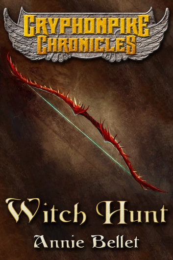 Witch Hunt ebook by Annie Bellet